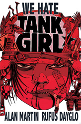 Tank Girl - We Hate Tank Girl