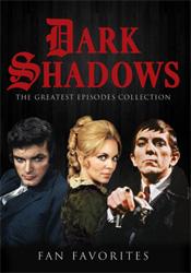 Dark Shadows - Fan Favorites