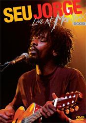 Seu jorge - Live at Montreux
