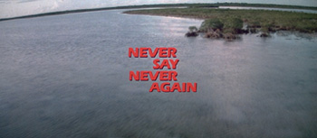 1-Never Say Never Again