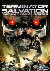 Terminator Salvation -The Machinima Series