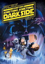 Family Guy - Something, Something, Something Dark Side