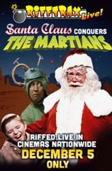 RiffTrax Live - Santa Claus Conquers the Martians