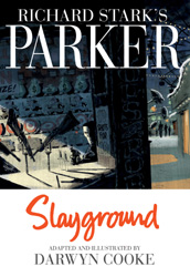 Richard Stark's Parker - Slayground