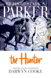Richard Stark's Parker - The Hunter
