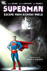 Superman - Escape from Bizarro World