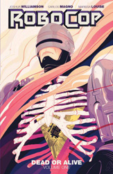 Robocop: Dead or Alive, vol. 1