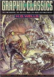 Graphic Classics: H. G. Wells